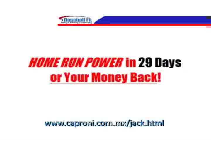 "HOME RUN POWER in 29 Days, www.caproni. <a href=""http://www.caproni.com.mx/jack.html"" target=_blank>www.caproni.com.mx/jack.html</a> You W"