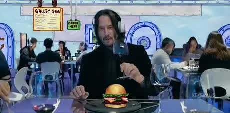 Keanu Reeves. .. >when they replace his Krabby Patty with a steak